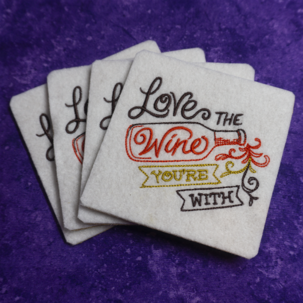 Love the Wine Your With Coaster Set