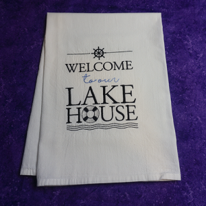 Welcome to our Lake Home Dish Towel