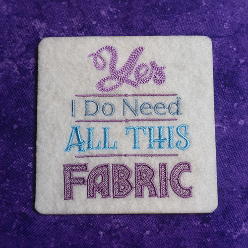 Yes I Need All This Fabric White Coaster